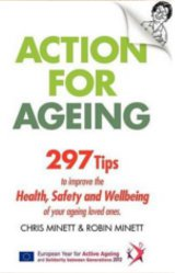 Action For Ageing by  Chris Minett & Robin Minett