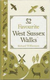 52 Favourite West Sussex Walks - Richard Williamson