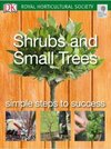 DK Royal Horticultural Society Shrubs and Small Trees