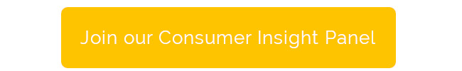Join our Consumer Insight Panel